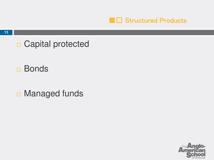 ■□ Structured Products
