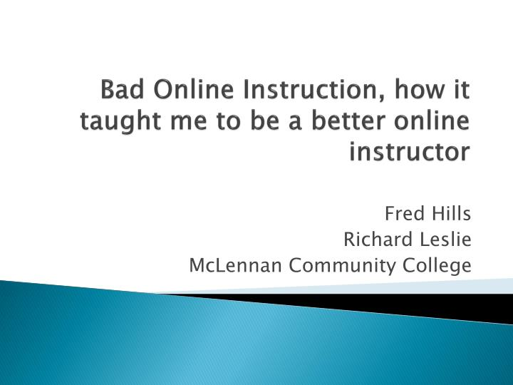 bad online instruction how it taught me to be a better online instructor