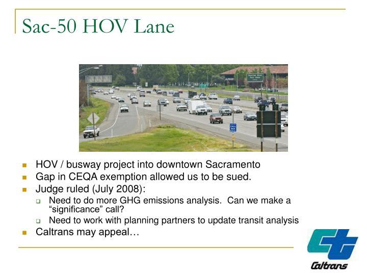 Sac-50 HOV Lane