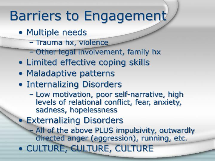 Barriers to Engagement