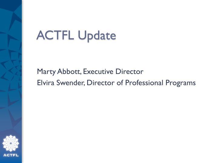 ACTFL Update