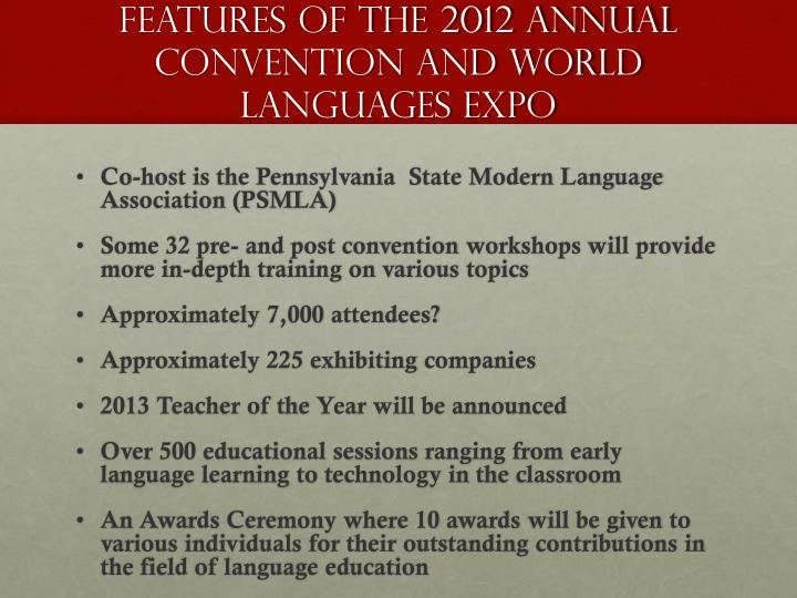 Features of the 2012 Annual Convention and World Languages Expo