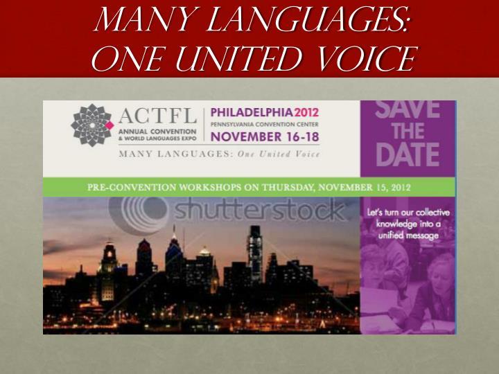 Many Languages:  One United Voice