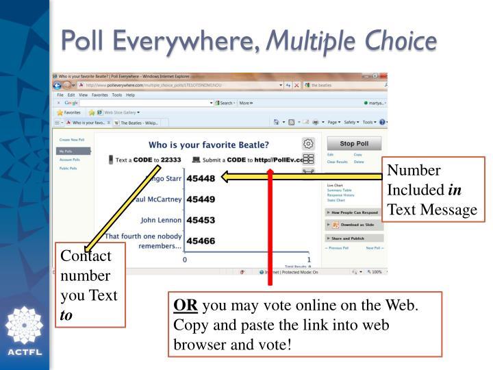 Poll everywhere multiple choice
