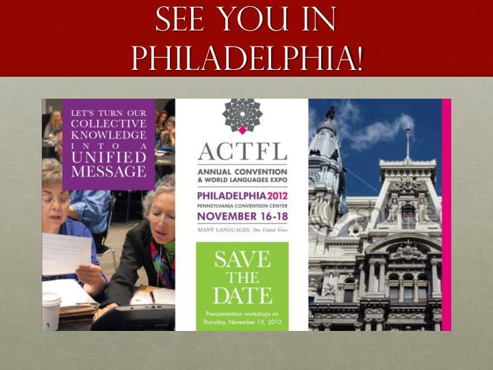 See You in Philadelphia!