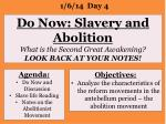 do now slavery and abolition what is the second great awakening look back at your notes