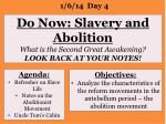 do now slavery and abolition what is the second great awakening look back at your notes1