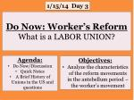 do now worker s reform what is a labor union