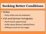 seeking better conditions