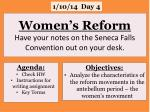 women s reform have your notes on the seneca falls convention out on your desk