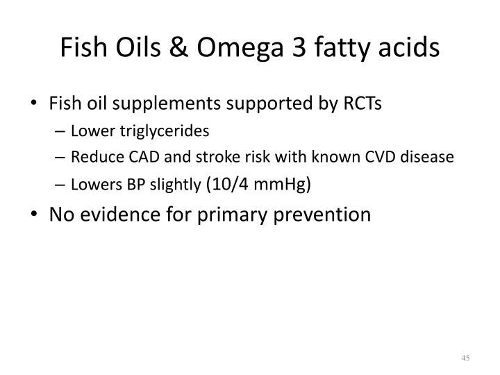 Fish Oils & Omega 3 fatty acids