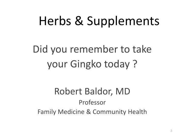 Herbs supplements