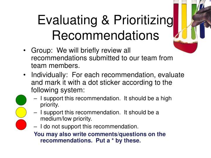 Evaluating & Prioritizing