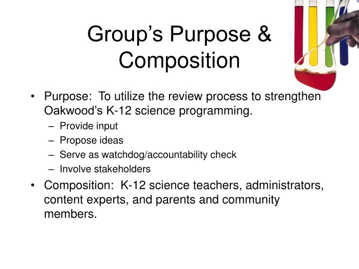 Group s purpose composition
