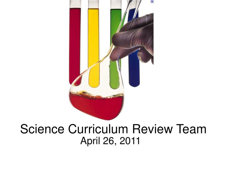Science curriculum review team