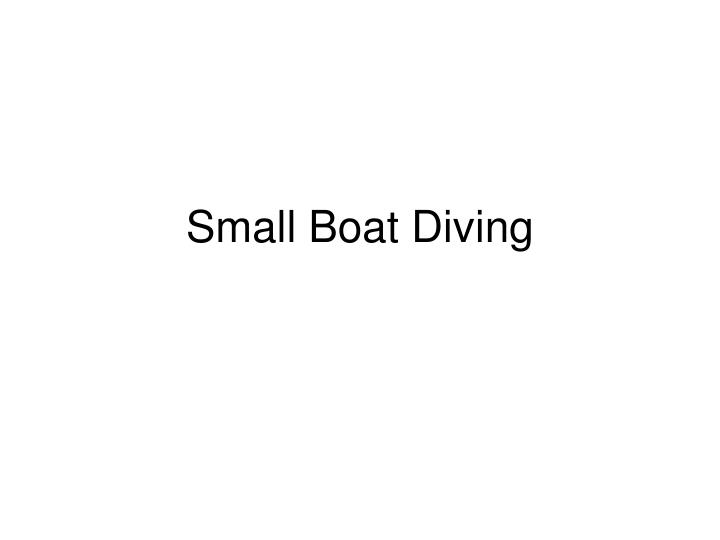 small boat diving n.