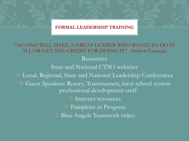 FORMAL LEADERSHIP TRAINING