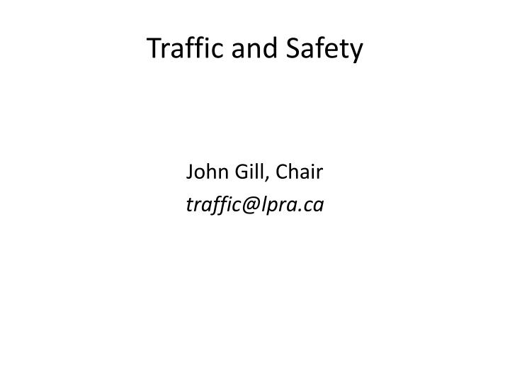traffic and safety