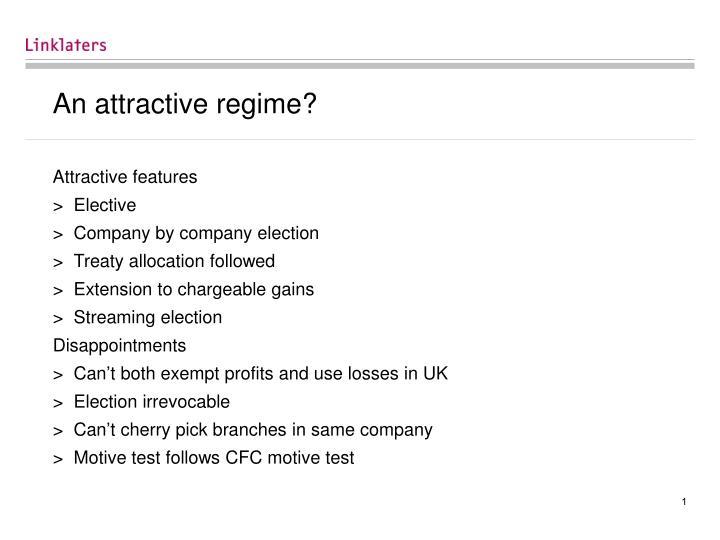 An attractive regime