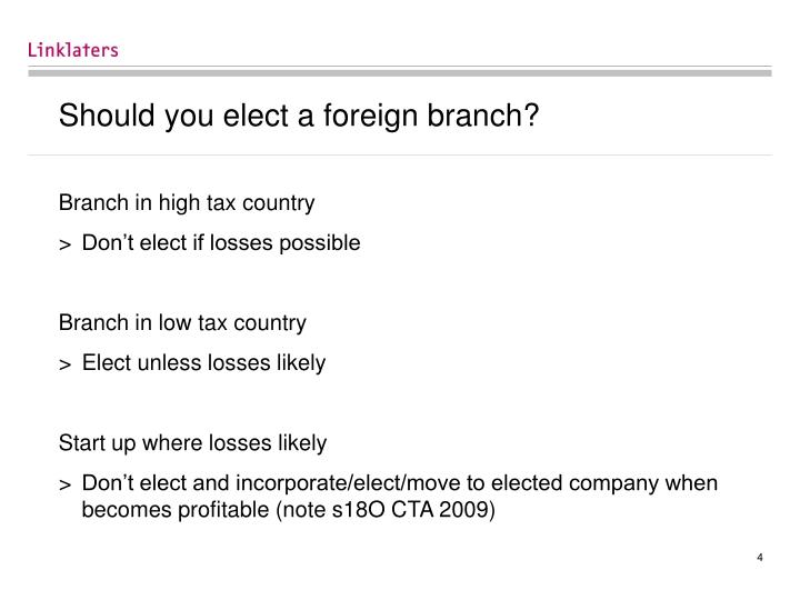 Should you elect a foreign branch?