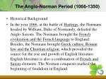 the anglo norman period 1066 1350