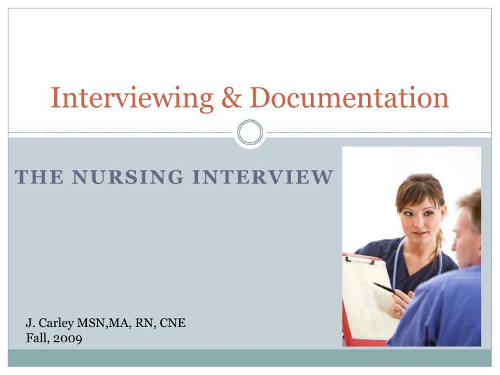 Interviewing documentation