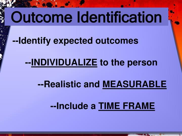 Outcome Identification