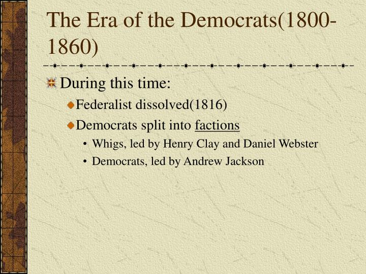 democrats vs whigs essay Van buren's skills helped give the democrats comparison and democrats whigs essay a head start on modern-style campaigning and a clear.