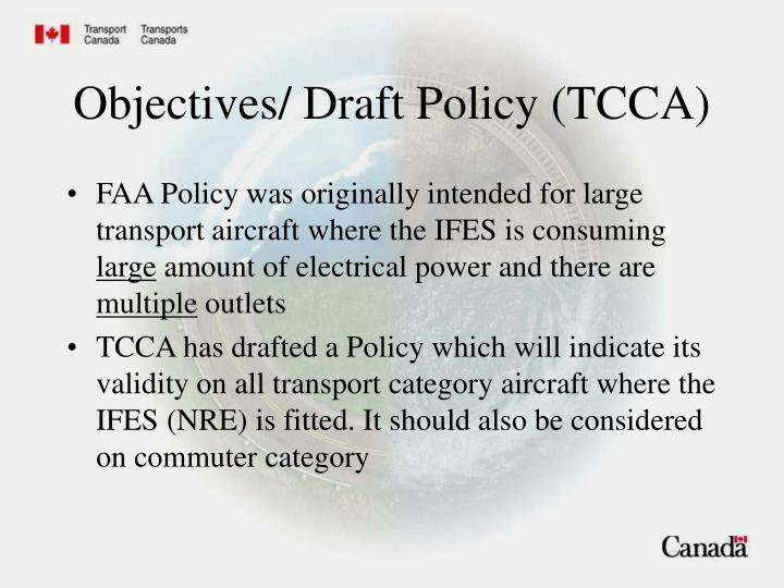 Objectives/ Draft Policy (TCCA)