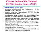 charter duties of the national eupos service centre nsc