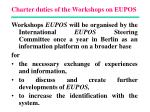 charter duties of the workshops on eupos
