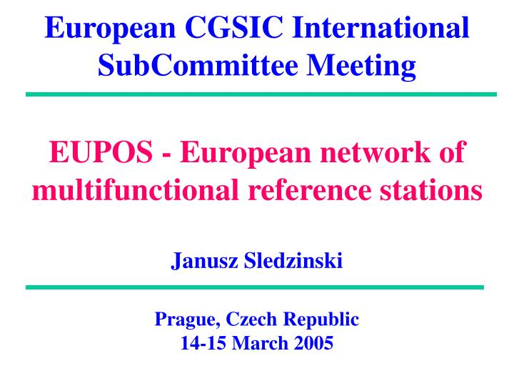 european cgsic international subcommittee meeting n.