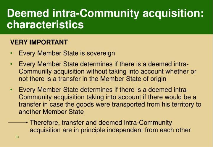 Deemed intra-Community acquisition: characteristics