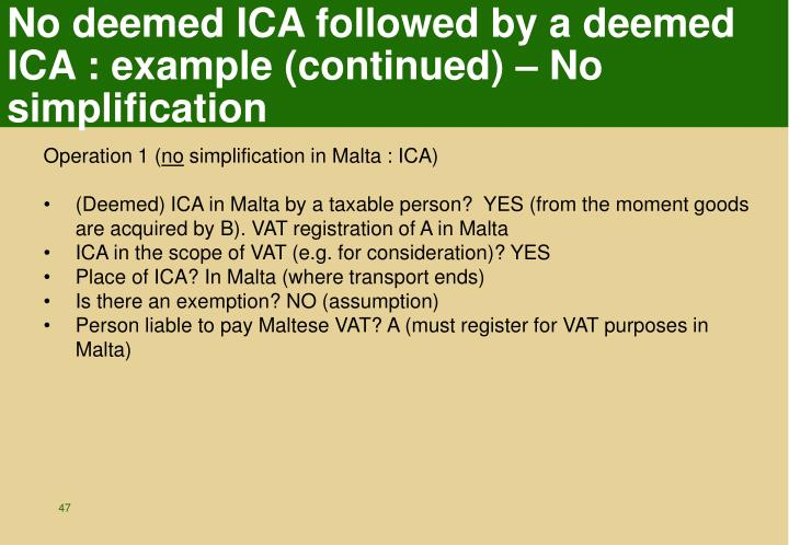 No deemed ICA followed by a deemed ICA : example (continued) – No simplification