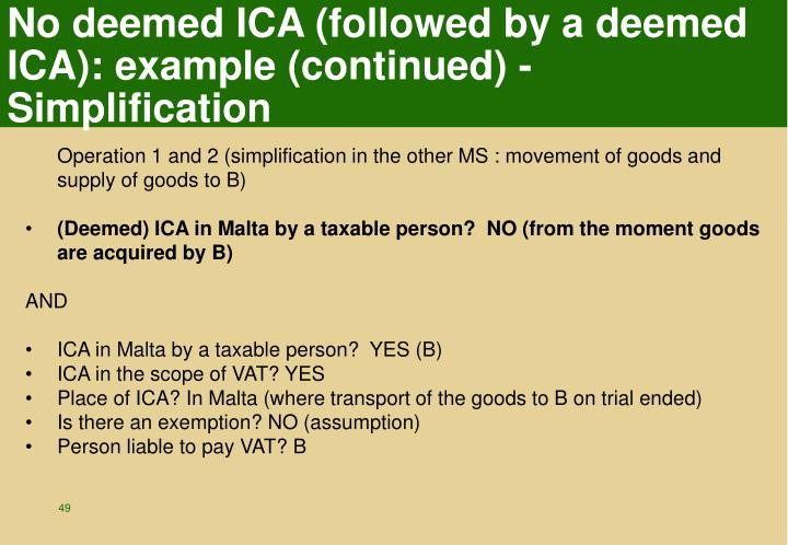 No deemed ICA (followed by a deemed ICA): example (continued) - Simplification