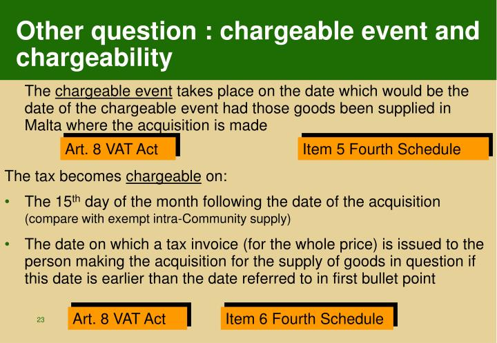 Other question : chargeable event and chargeability