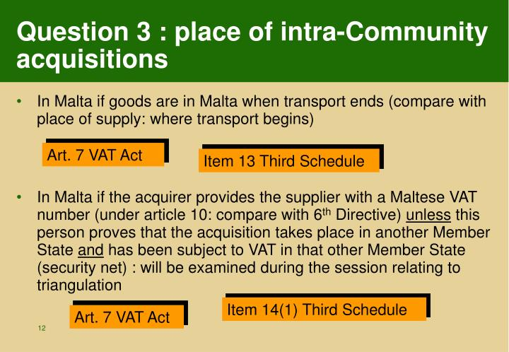 Question 3 : place of intra-Community acquisitions