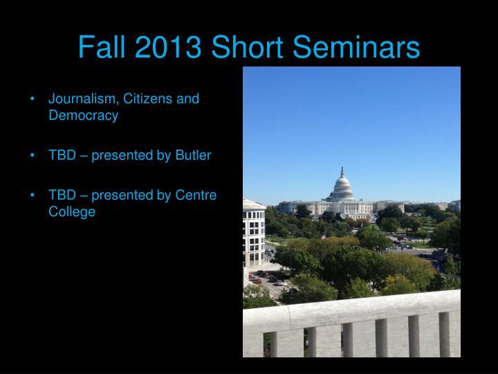 Fall 2013 Short Seminars