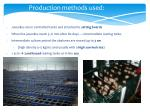 production methods used
