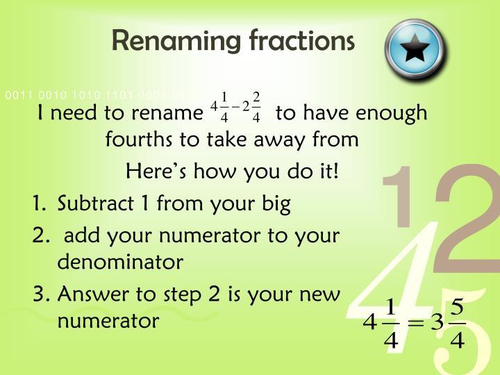 Renaming fractions