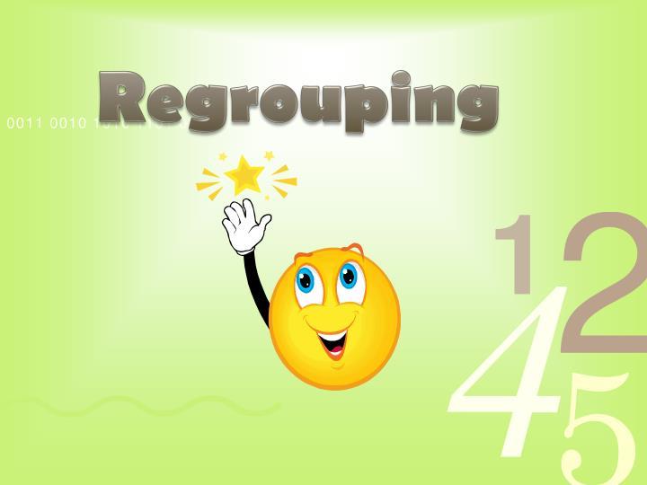 Regrouping