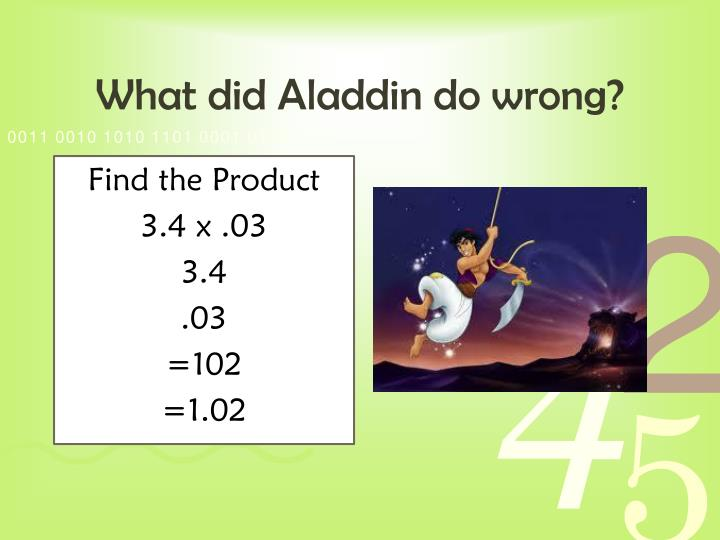 What did Aladdin do wrong?