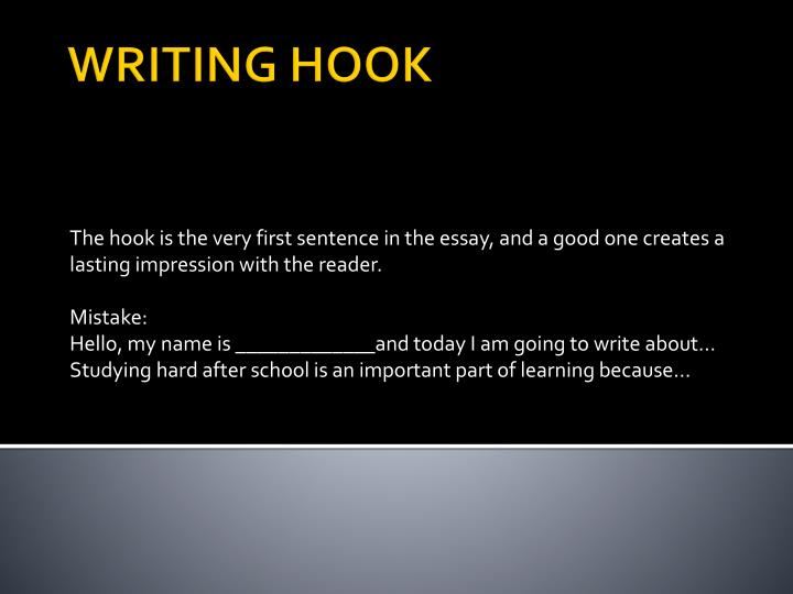 writing a hook for an essay powerpoint