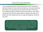 french fry visualization
