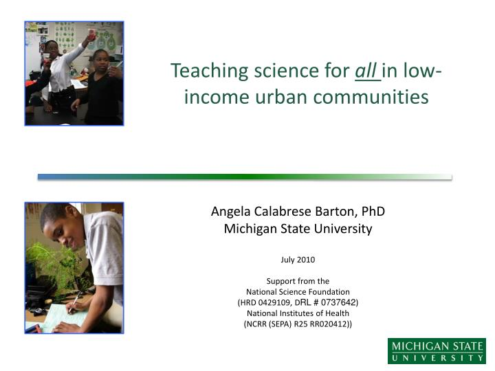 teaching science for all in low income urban communities n.