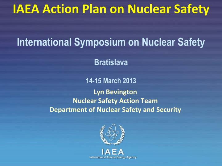 IAEA Action Plan on Nuclear Safety
