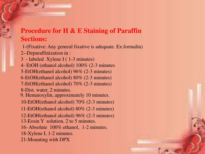Procedure for H & E Staining of Paraffin Sections: