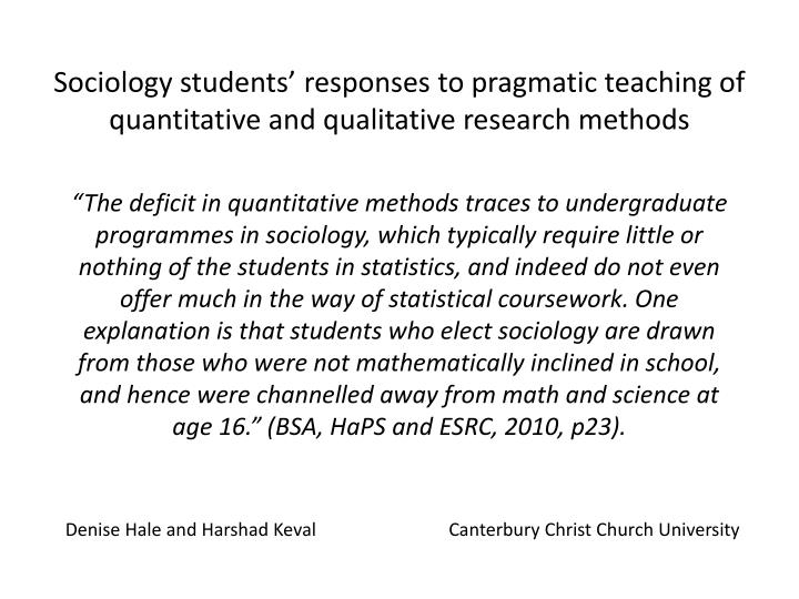 sociology students responses to pragmatic teaching of quantitative and qualitative research methods
