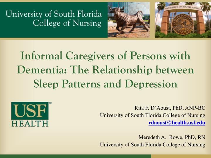Informal caregivers of persons with dementia the relationship between sleep patterns and depression