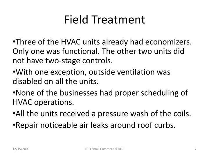 Field Treatment